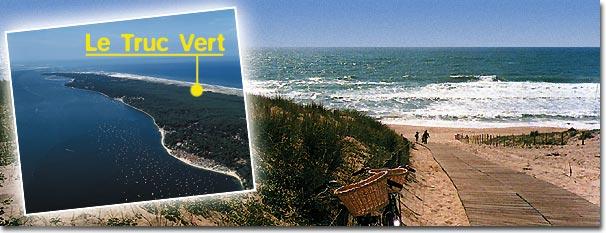 Camping oc an atlantique le truc vert aquitaine - Office du tourisme de lege cap ferret ...